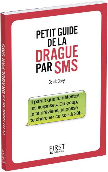 Le Petit guide de la drague par SMS