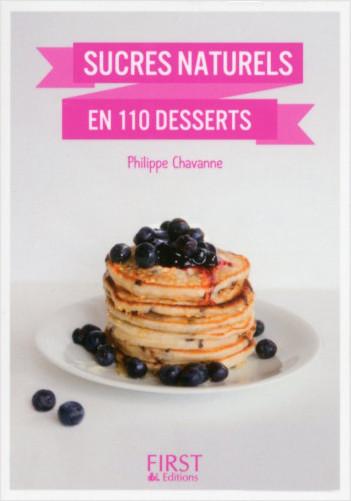 Petit Livre de - Sucres naturels en 110 desserts