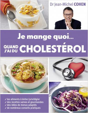 Je mange quoi... quand j'ai du cholestérol