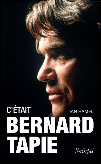 C'était Bernard Tapie