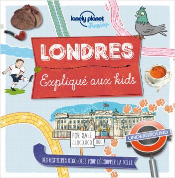 Londres expliqué aux kids - 1ed