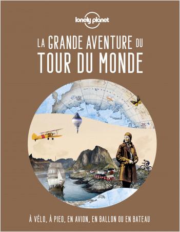 La grande aventure du tour du monde