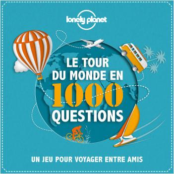 Le tour du monde en 1000 questions - un Jeu Lonely Planet - 4ed