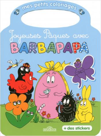 Barbapapa - Mes petits coloriages - Joyeuses Pâques avec Barbapapa