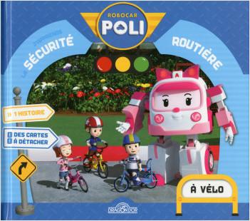 J'apprends la sécurité routière – À vélo