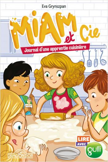 Lire avec Gulli – Miam et Cie – Tome 2 - Journal d'une apprentie cuisinière – Lecture roman jeunesse – Dès 7 ans