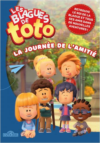 Les Blagues de Toto – La Journée de l'amitié - Lecture roman jeunesse – Dès 7 ans