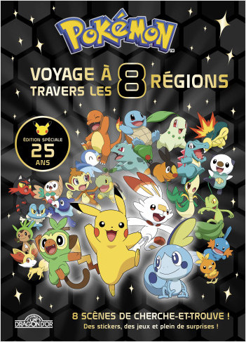 Pokémon – Voyage à travers les 8 régions - Edition spéciale 25 ans – Beau livre de cherche-et-trouve et activités avec des surprises – Dès 6 ans