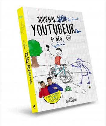 Swan & Néo – Journal d'un YouTubeur - Tome 2 – Lecture roman jeunesse sous forme de journal – Dès 8 ans