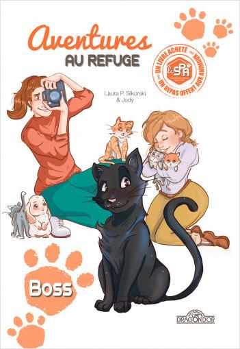 Aventures au refuge - Boss - Lecture roman jeunesse - Dès 7 ans