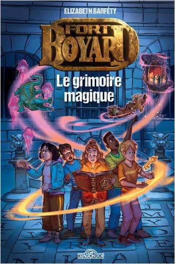Fort Boyard – Roman – Tome 1 – Le grimoire magique -  Lecture roman jeunesse émission TV – Dès 9 ans