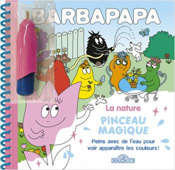 Barbapapa – Pinceau magique – La Nature – Livre avec pinceau magique – Dès 3 ans