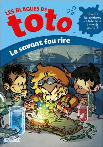 Les Blagues de Toto – Le Savant Fou Rire – Lecture roman jeunesse – Dès 7 ans