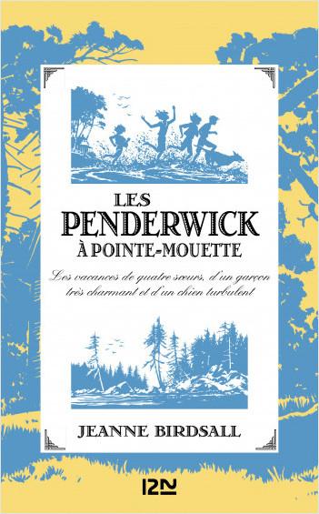 Les Penderwick à Pointe-Mouette