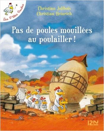 Les P'tites Poules - Pas de poules mouillées au poulailler