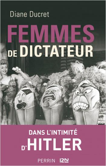 Femmes de dictateur - Hitler