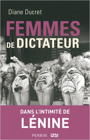 Femmes de dictateur - Lénine