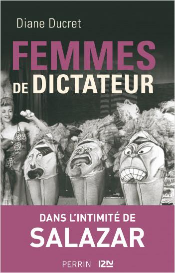 Femmes de dictateur - Salazar
