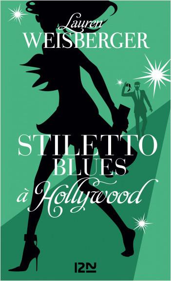 Stiletto Blues à Hollywood