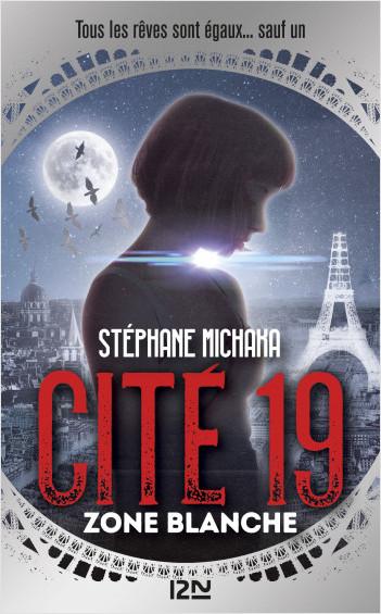 Cité 19 - tome 2 : Zone blanche