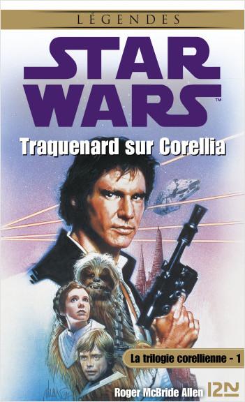 Star Wars - La trilogie corellienne - tome 1