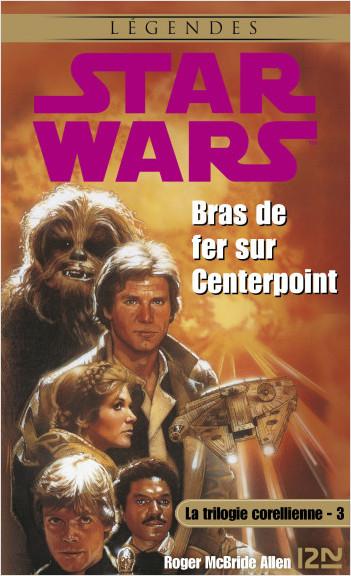 Star Wars - La trilogie corellienne - tome 3