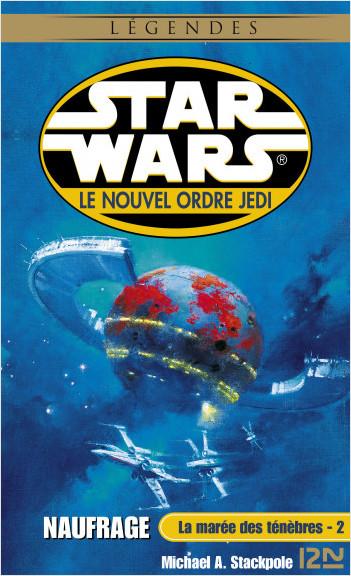 Star Wars - La marée des ténèbres, tome 2 : Naufrage