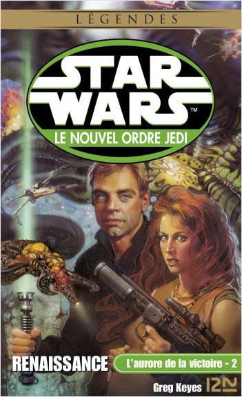 Star Wars - L'aurore de la victoire, tome 2 : Renaissance