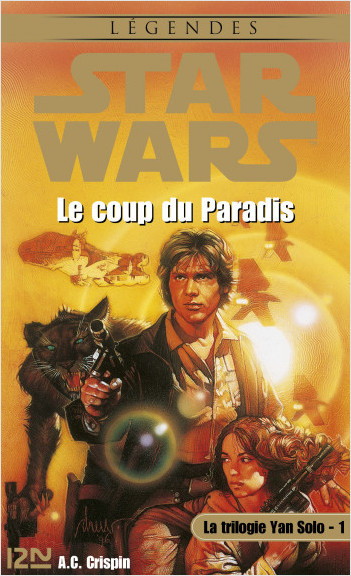 Star Wars - La trilogie de Yan Solo - tome 1