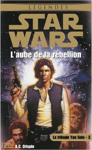 Star Wars - La trilogie Yan Solo - tome 3