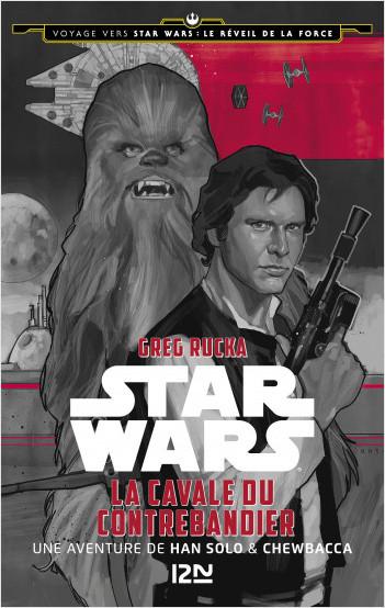 Voyage vers Star Wars - tome 1 : Le réveil de la force - La cavale du contrebandier