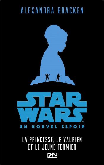 Star Wars - épisode IV, Un nouvel espoir [Version pour ados]
