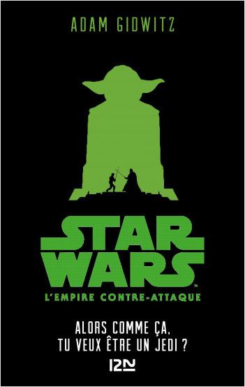 Star Wars - épisode V, L'empire contre-attaque : Alors comme ça, tu veux être un Jedi?