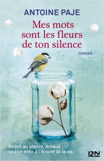 Mes mots sont les fleurs de ton silence