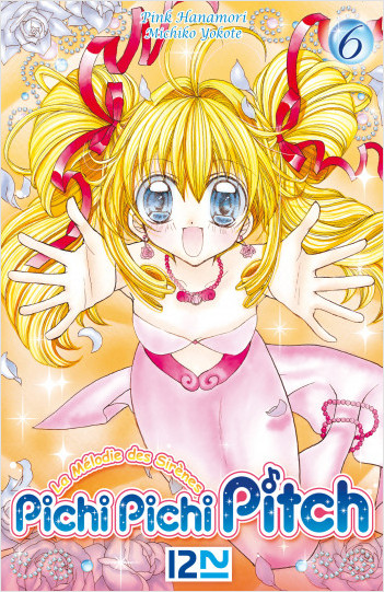 Pichi Pichi Pitch - tome 06