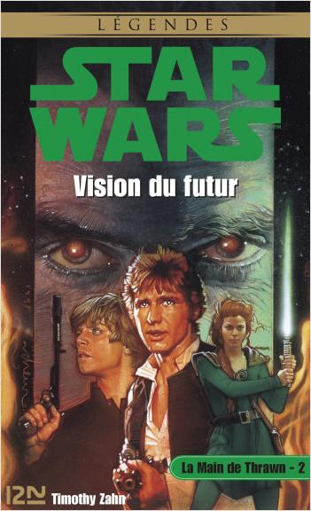 Star Wars - La Main de Thrawn, tome 2 - Vision du futur