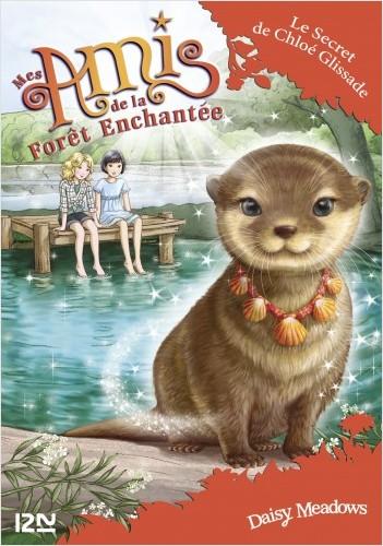 Mes amis de la forêt enchantée - tome 11 : Le Secret de Chloé Glissade