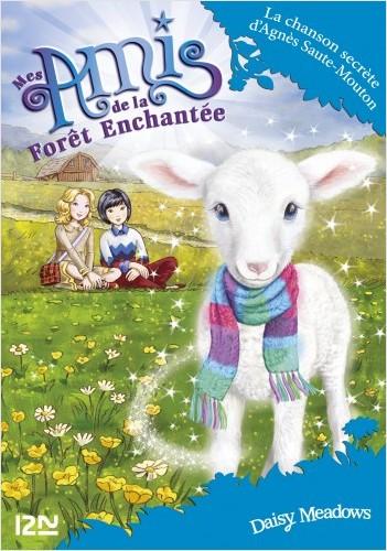 Mes amis de la forêt enchantée - tome 12 : La chanson secrète d'Agnès Saute-Mouton