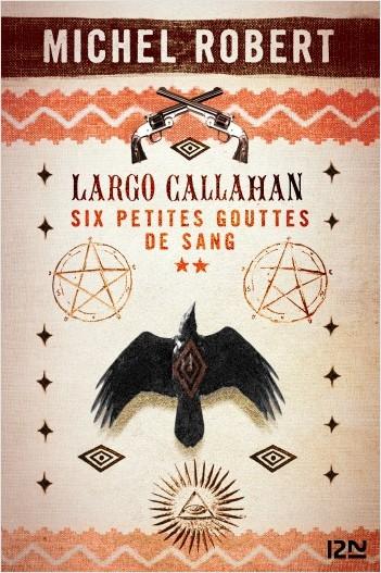 Largo Callahan - Partie 2
