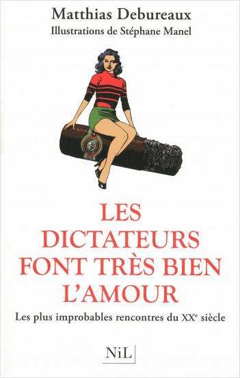 Les dictateurs font très bien l'amour