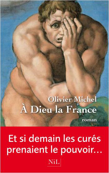 A Dieu la France