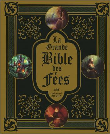 LaGrande Bibledes fées