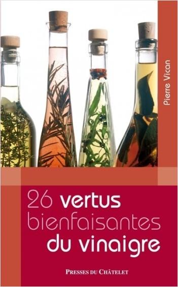 Les 26 vertus bienfaisantes du vinaigre