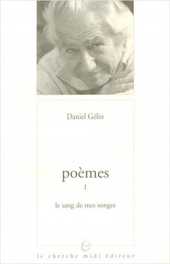 Poèmes I - Le sang de mes songes