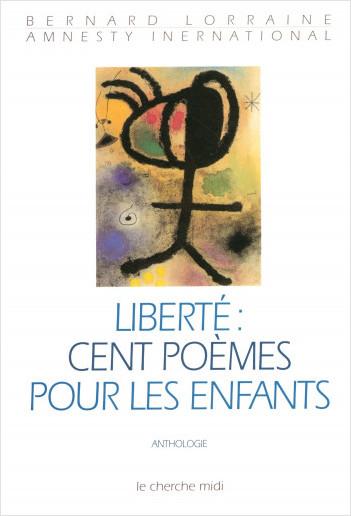 Liberté, cent poèmes pour les enfants