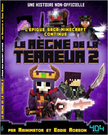 Minecraft - Le Règne de la Terreur 2 - Bande dessinée jeunesse - À partir de 10 ans