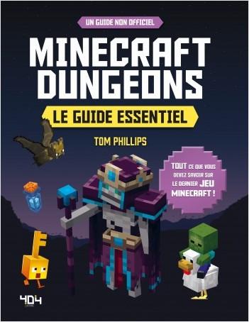 Minecraft Dungeons : Le guide essentiel - Guide de jeux  vidéo - Dès 8 ans