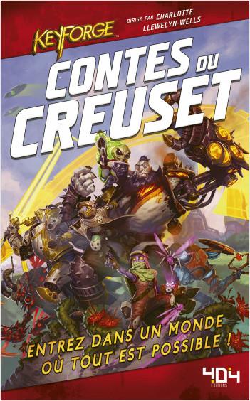 KeyForge : Contes du Creuset - Roman science-fiction - Officiel - Dès 14 ans et adulte