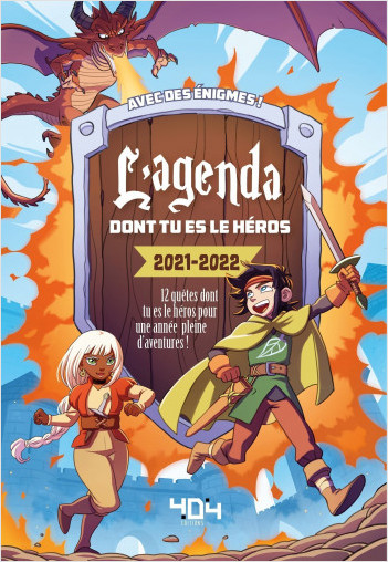 Agenda dont tu es le héros 2021-2022 - Agenda scolaire - avec énigmes - dès 7 ans