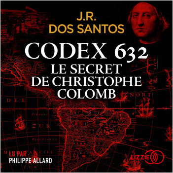 Codex 632 : le secret de Christophe Colomb